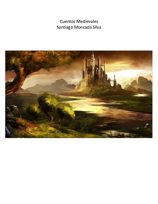 cuentos medievales Santiago Moncada Silva