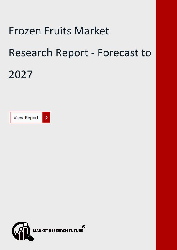 Frozen Fruits Market Research Report - Forecast