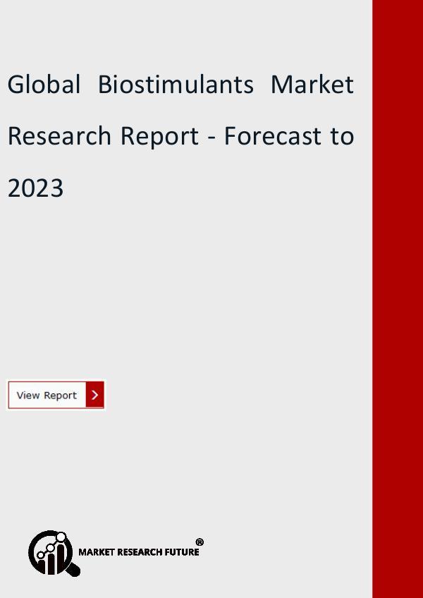 Global Biostimulants Market Research Report