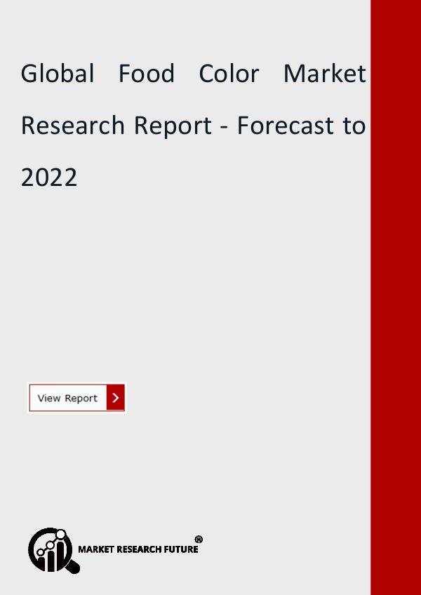 Market Research Future (Food and Beverages) Global Food Color Market Research Report