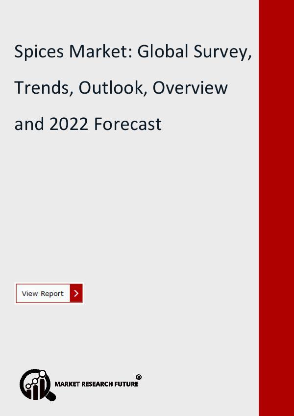 Spices Market: Global Survey, Trends, Outlook,