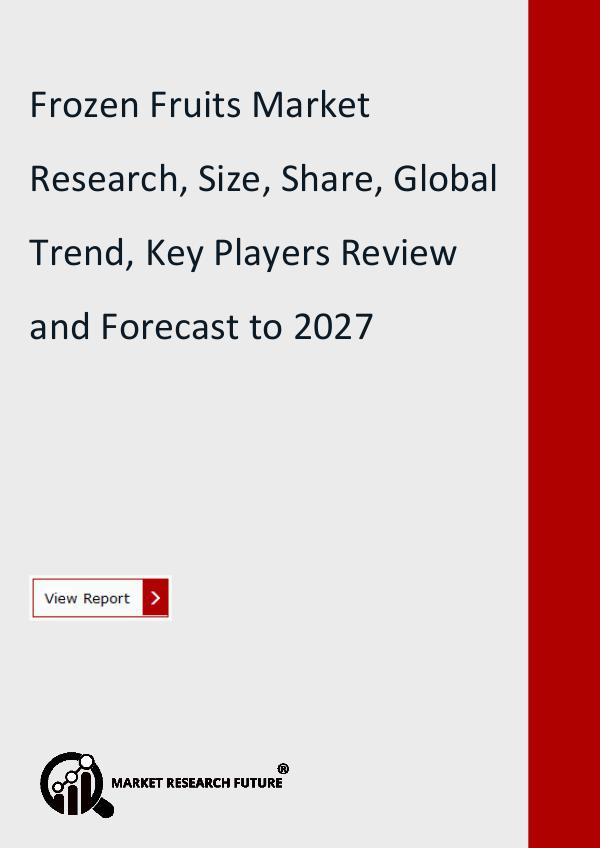 Market Research Future (Food and Beverages) Frozen Fruits Market Research Report