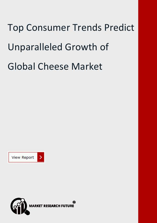 Market Research Future (Food and Beverages) Cheese Market Research Report