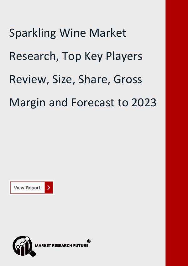 Market Research Future (Food and Beverages) Sparkling Wine Market Research Report