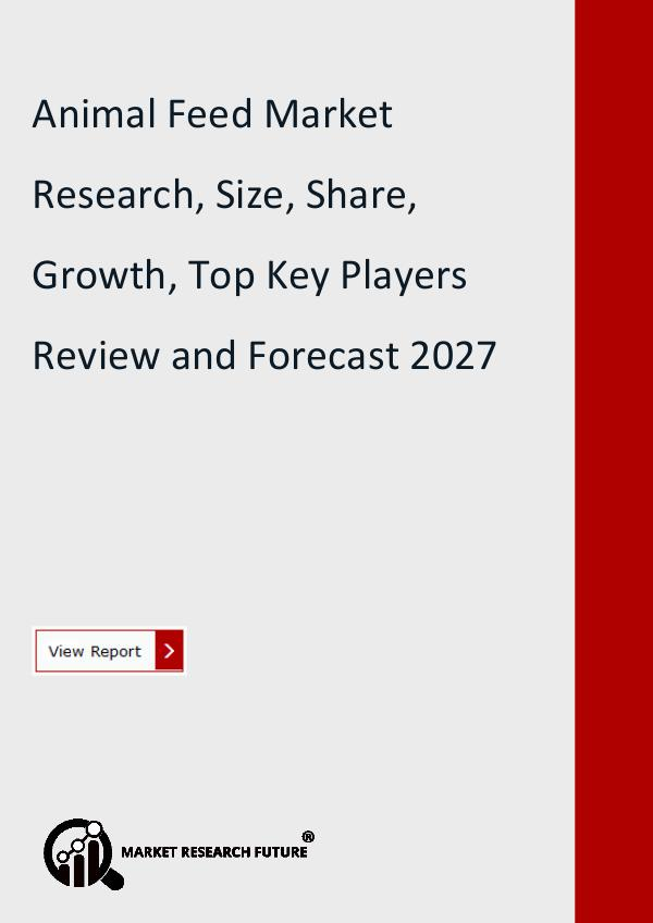 Market Research Future (Food and Beverages) Animal Feed Market Research Report
