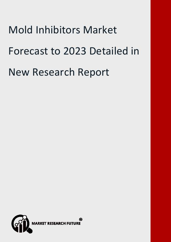 Market Research Future (Food and Beverages) Mold Inhibitors Market Research Report