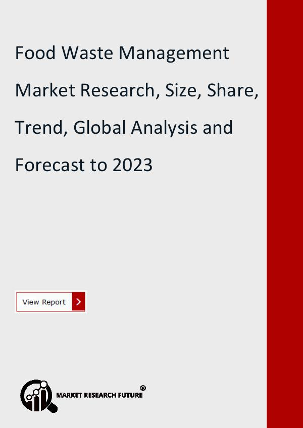 Market Research Future (Food and Beverages) Food Waste Management Market