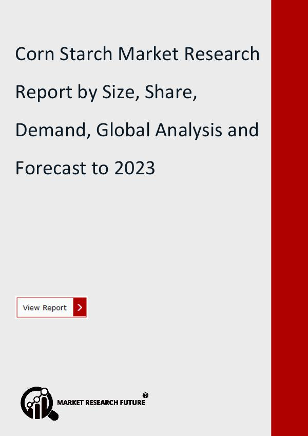 Market Research Future (Food and Beverages) Corn Starch Market Research Report