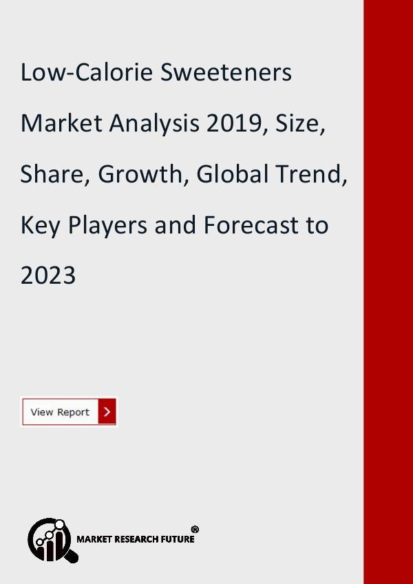 Market Research Future (Food and Beverages) Low-Calorie Sweeteners Market Research Report
