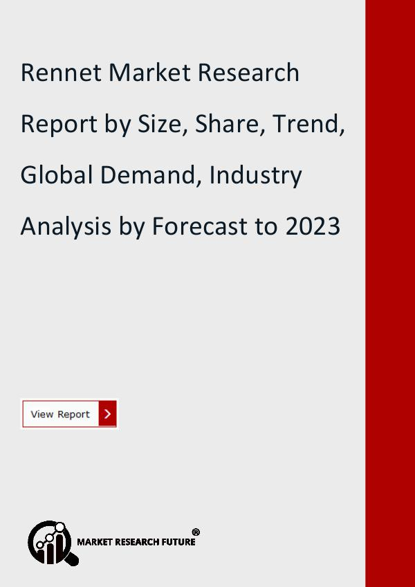 Market Research Future (Food and Beverages) Rennet Market Research Report