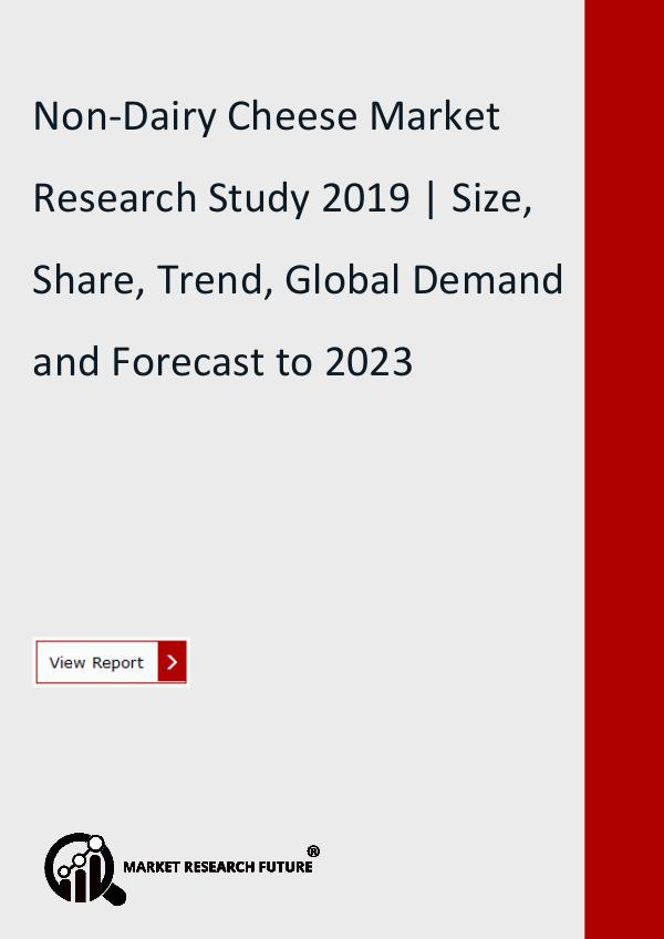 Market Research Future (Food and Beverages) Non-Dairy Cheese Market