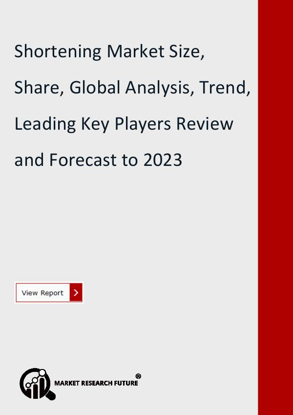 Market Research Future (Food and Beverages) Shortening Market Research Report