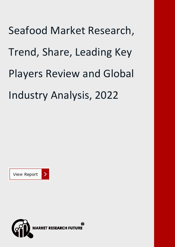 Market Research Future (Food and Beverages) Seafood Market Research Report