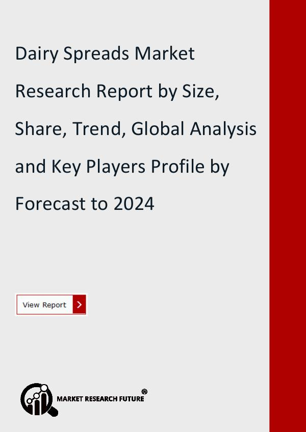 Market Research Future (Food and Beverages) Dairy Spreads Market Research Report