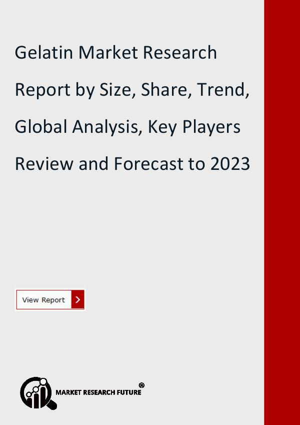 Market Research Future (Food and Beverages) Gelatin Market Research Report