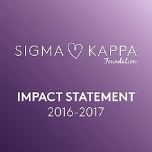 Sigma Kappa Foundation Impact Statement 2016-17
