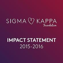 Sigma Kappa Foundation Impact Statement