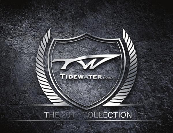 Tidewater Boats 2017 Collection