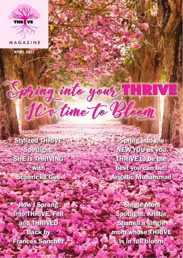 THRIVING Melanin Family Magazine April 2017: Spring into Your THRIVE!