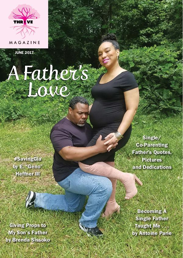 THRIVING Melanin Family Magazine June 2017: A Father's Love