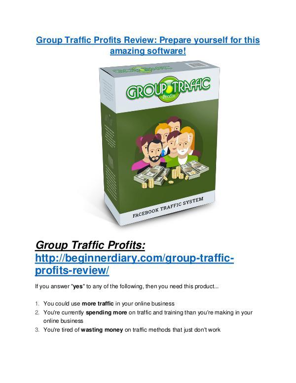 Group Traffic Profits review demo & BIG bonuses pack