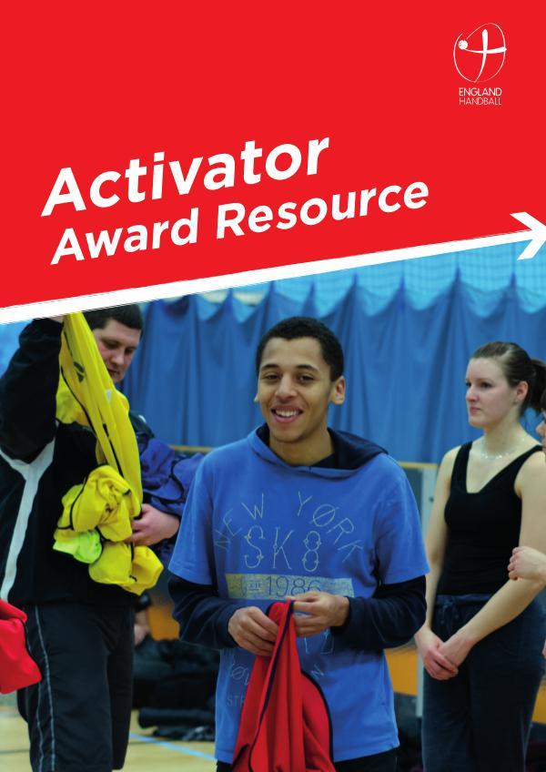 England Handball Activator Award Resource 93143 England Handball Activator Award Resource