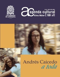Agenda Cultural UdeA - Año 2012 JULIO