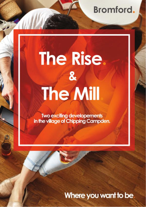 Where you want to be! Mill and Rise
