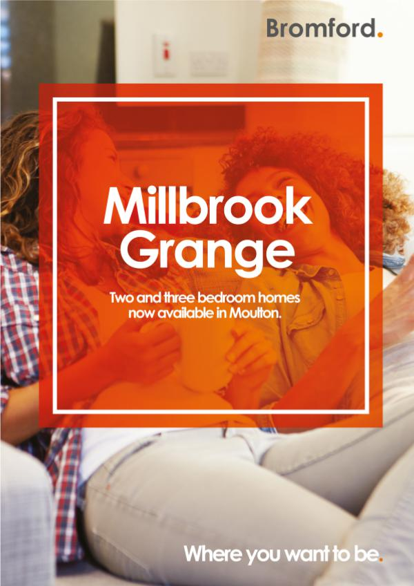 Where you want to be! Millbrook Grange