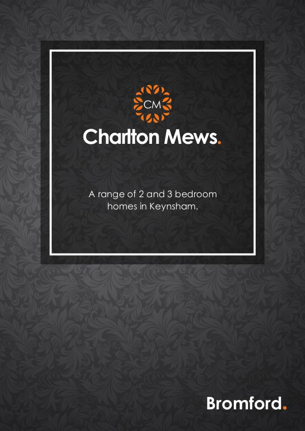 Where you want to be! Charlton Mews