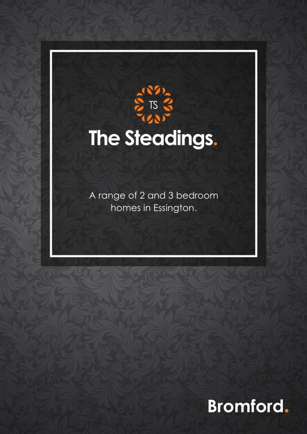 Where you want to be! The Steadings