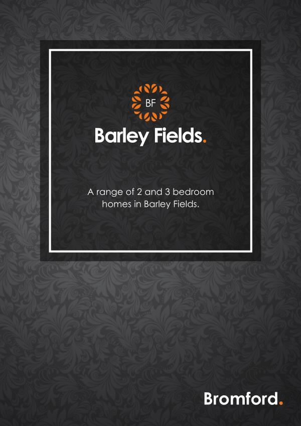 Where you want to be! Barley Fields