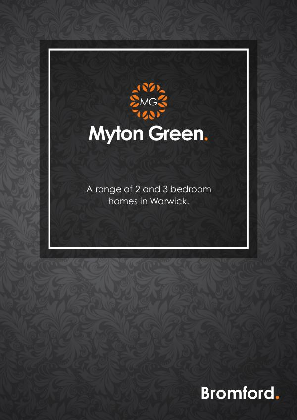 Where you want to be! Myton Green