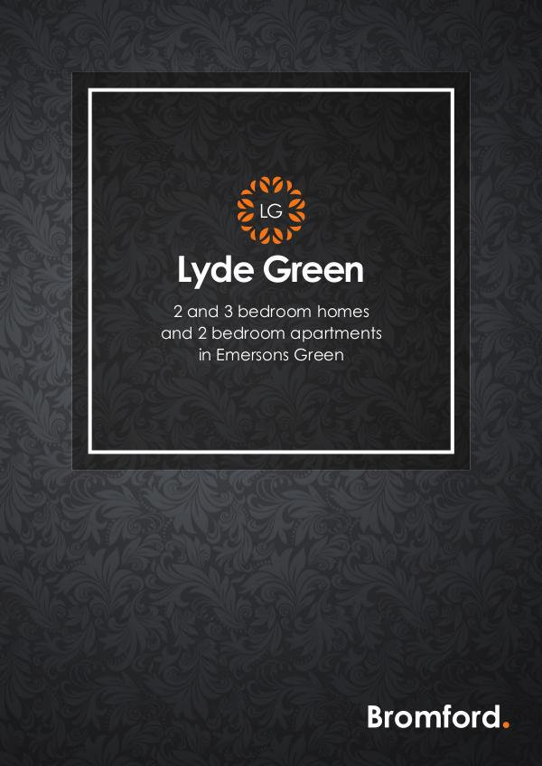 Where you want to be! Lyde Green