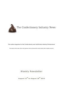 The Confectionery Industry News AUGUST 12 to AUGUST 18, 2013