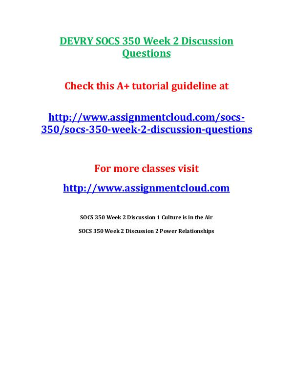 SOCS 350 Devry entire course DEVRY SOCS 350 Week 2 Discussion Questions
