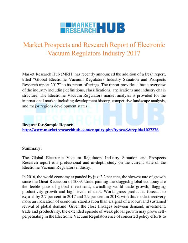 Market Research Report Electronic Vacuum Regulators Market Report 2017