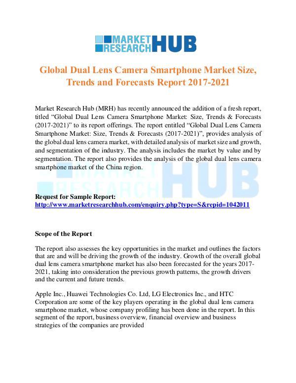 Market Research Report Global Dual Lens Camera Smartphone Market Report