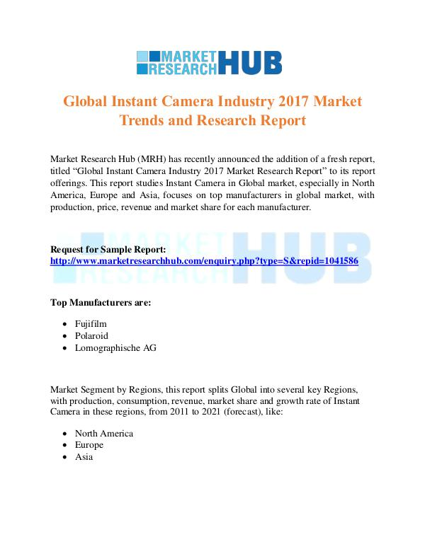Market Research Report Global Instant Camera Industry Report 2017
