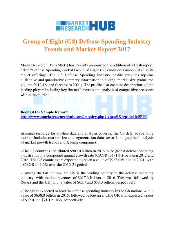 Market Research Report G8 Defense Spending Industry Market Report 2017