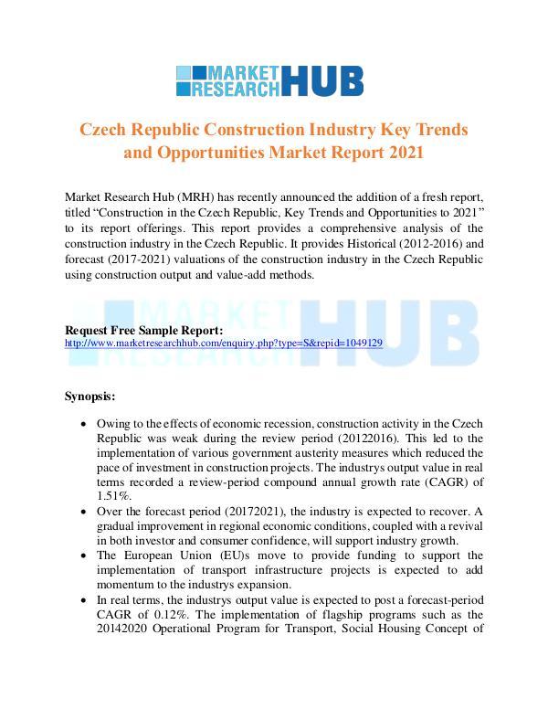 Market Research Report Czech Republic Construction Industry Report 2017