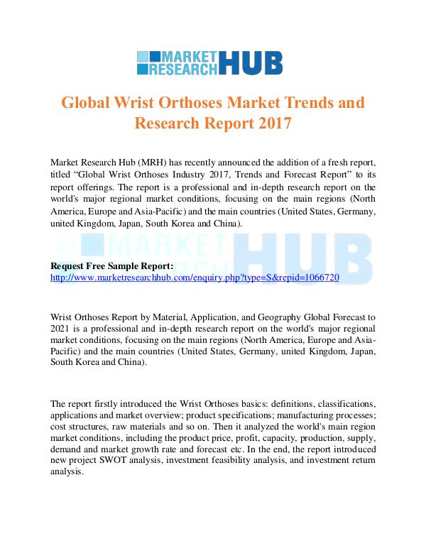 Market Research Report Global Wrist Orthoses Market Trends Report 2017