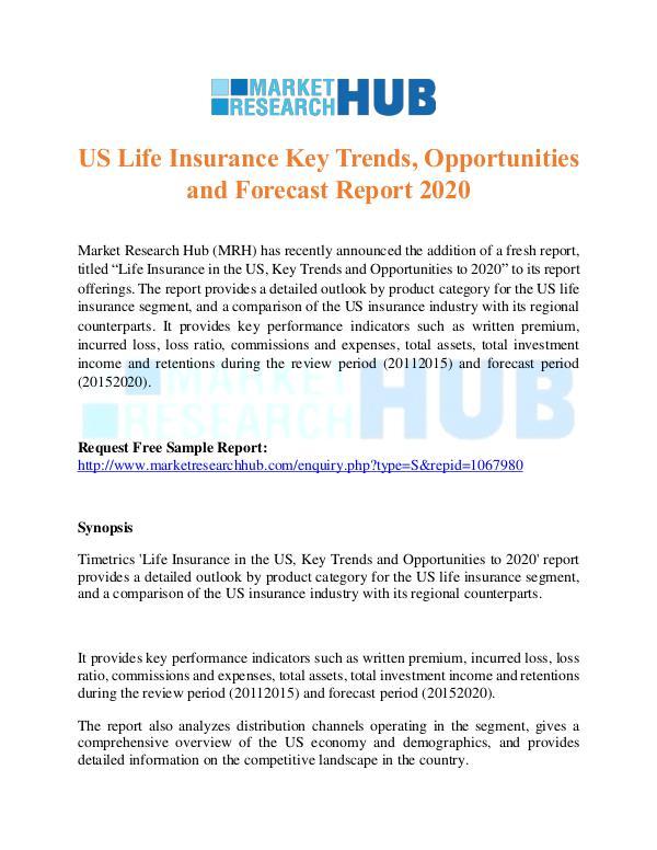 US Life Insurance Key Trends Report