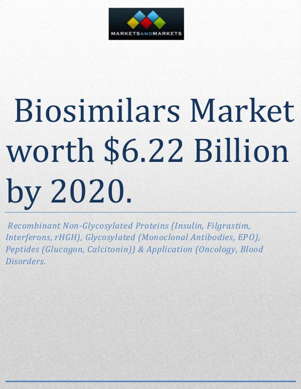 The global biosimilars market is expected to reach $6.22 Billion 1