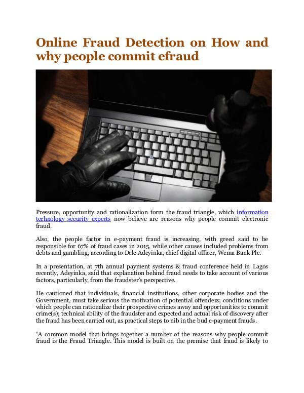 Online Fraud Detection on How and why people commit efraud How and why people commit efraud