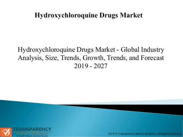 Hydroxychloroquine Drugs Market Hydroxychloroquine Drugs Market