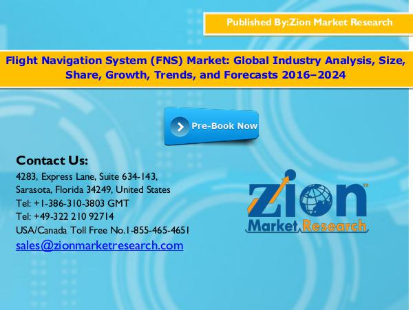 Zion Market Research Global Flight Navigation System (FNS) Market, 2016