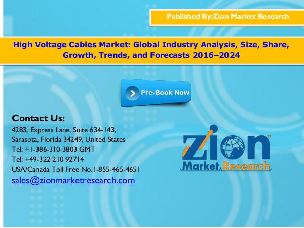 Zion Market Research Global High Voltage Cables Market, 2016–2024