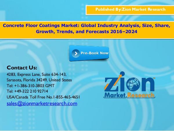 Zion Market Research Concrete floor coatings market, 2016 -  2024