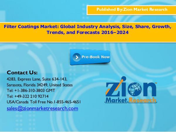Zion Market Research Filter coatings market, 2016   2024